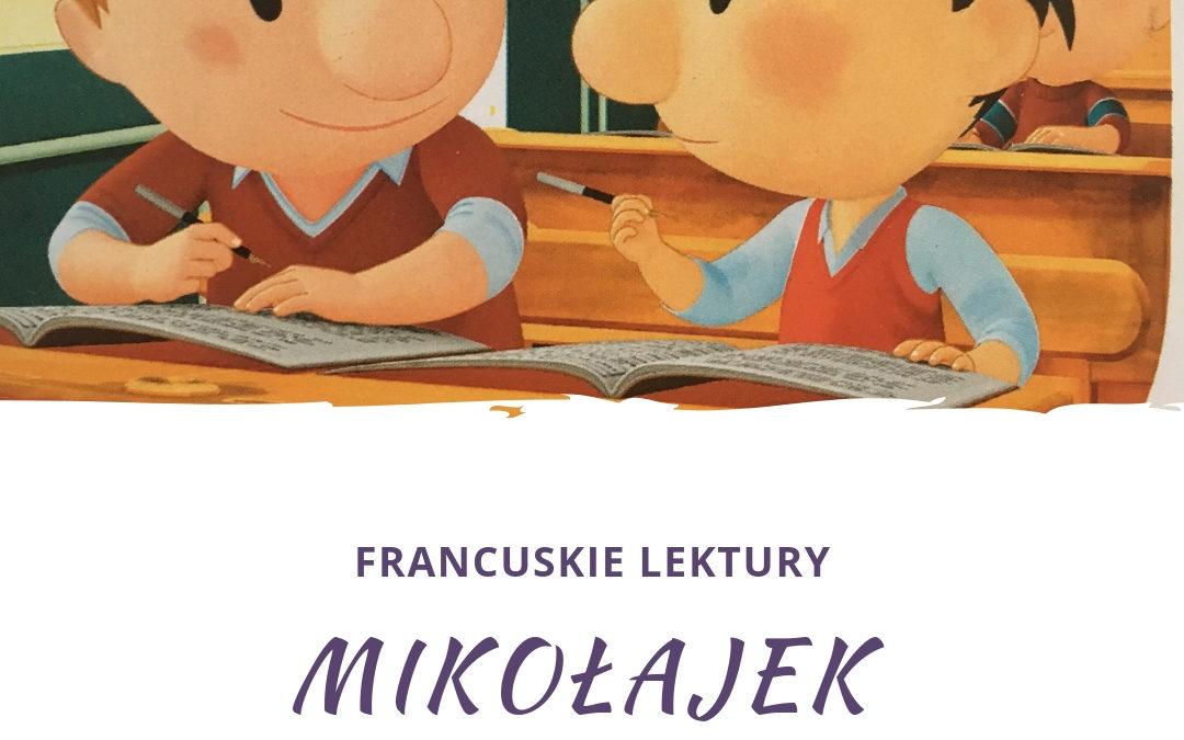 Mikołajek – moja ulubiona lektura i beztroski posmak dzieciństwa.