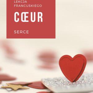 Francuskie wyrażenia ze słowem serce cœur