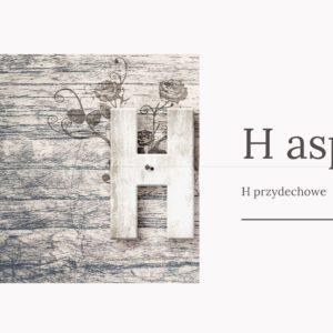 H nieme i h przydechowe w języku francuskim. Litera H, której Francuzi nie wymawiają.