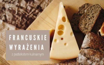 Francuskie wyrażenia kulinarne cz. 2