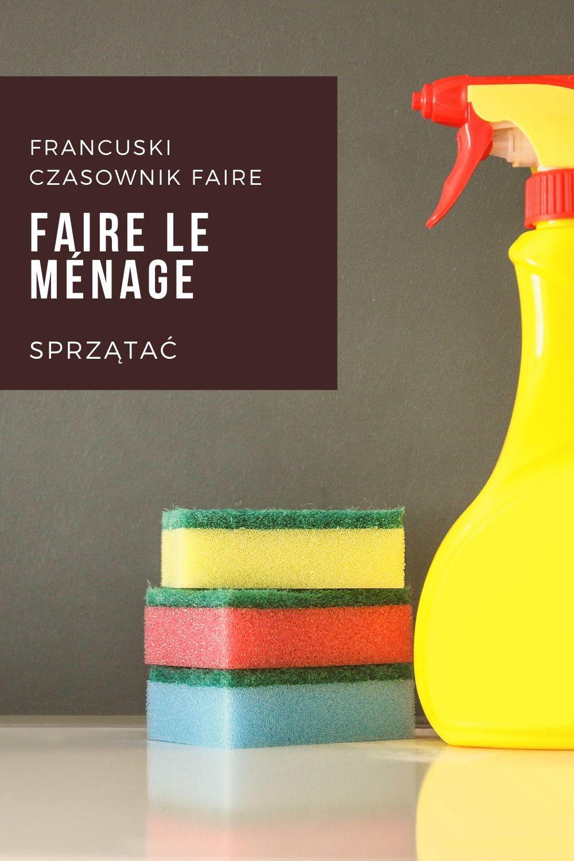 francuski czasownik faire odmiana i zastosowanie