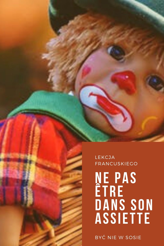 Jak powiedzieć po francusku, że jest nam smutno i źle?