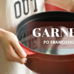 Słówko na dziś: garnek, czyli une casserole