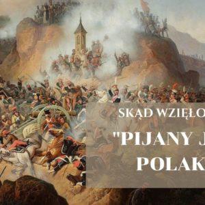 Skąd wzięło się wyrażenie pijany jak Polak – être saoul comme un Polonais?