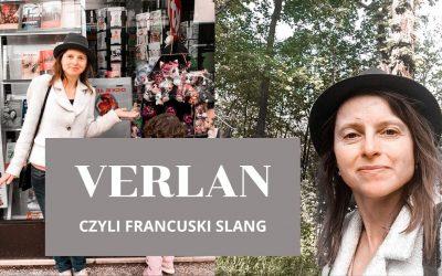Verlan – Język, już nie tylko francuskich imigranckich przedmieści, czy imigranckiej młodzieży.