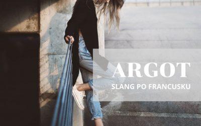 Argot – FRANCUSKI SLANG Trochę Francuskiego Slangu Dla Początkujących.