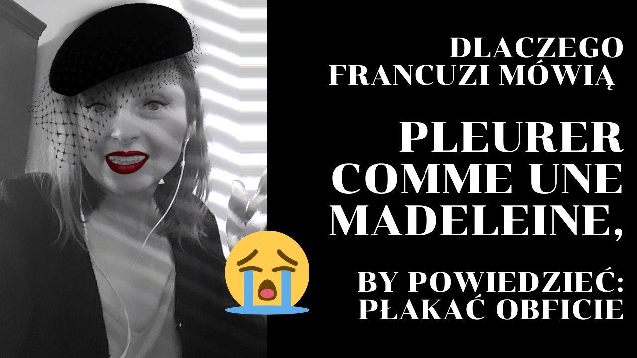 Dlaczego-Francuzi-mówią-płakać-jak-magdalenka-pleurer-comme-une-madeleine_1